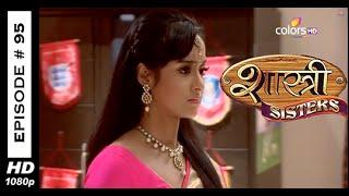Shastri Sisters - शास्त्री सिस्टर्स - 7th November 2014 - Full Episode (HD)