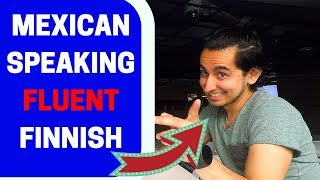 Mexican Guy Speaking Fluent Finnish Language - How Did He Learn?