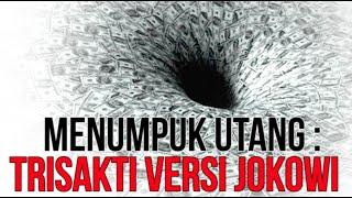 BENANG MERAH (EPS.75): Menumpuk Utang: Trisakti Versi Jokowi