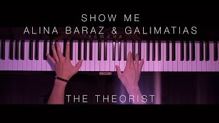 Alina Baraz & Galimatias - Show Me | The Theorist Piano Cover