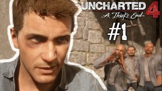 UNCHARTED 4: A Thief's End - Walkthrough - PART 1 - (Don't Mess Up!)