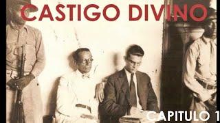 CASTIGO DIVINO CAPITULO 01 AUDIOLIBRO