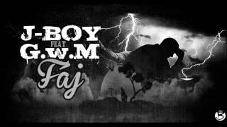 J-Boy feat G.w.M-Fáj