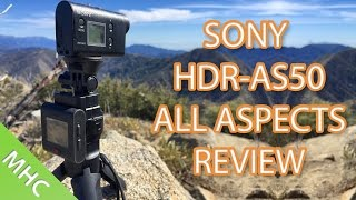 Sony HDR-AS50 Review: All Questions Answered