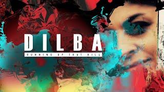 Dilba - Running Up That Hill