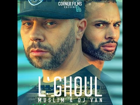 Xxx Mp4 Muslim Dj Van L GHOUL 2016 OFFICIAL AUDIO مسلم و ديجي فان ـ الغـول 3gp Sex