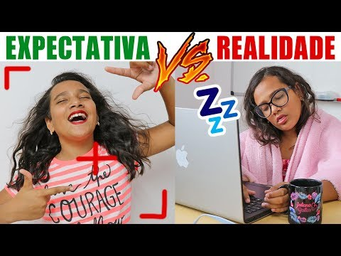 EXPECTATIVA VS REALIDADE YOUTUBE JULIANA BALTAR