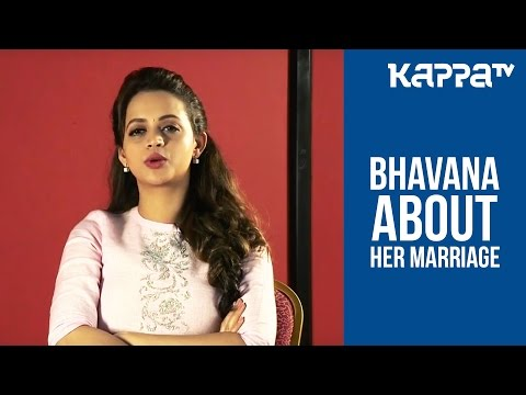 Xxx Mp4 Bhavana About Her Marriage I Personally Kappa TV 3gp Sex