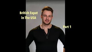 Being A British Expat In The USA Part 1 | ExpatsEverywhere