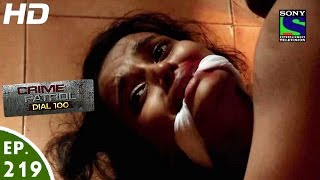 Crime Patrol Dial 100 - क्राइम पेट्रोल - Koyal - Episode 219 - 10th August, 2016