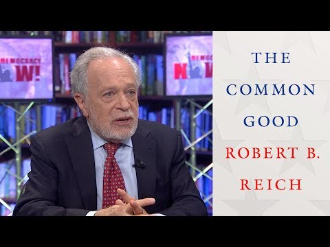 Xxx Mp4 Robert Reich Morality The Common Good Must Be At Center Of Fighting Trump's Economic Agenda 3gp Sex