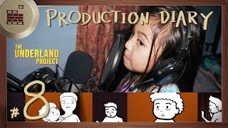 Recording and Storyboarding | PRODUCTION DIARY  Entry #8 | The Underland Project