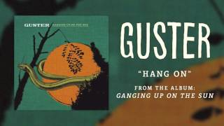 "Guster - ""Hang On"" [Best Quality]"