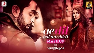 Ae Dil Hai Mushkil Mashup | DJ VERONIKA | Ranbir | Anushka | Aishwarya | Karan | Pritam