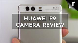 Huawei P9 camera review
