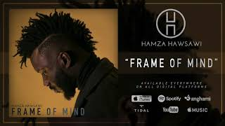 Hamza Hawsawi - Frame Of Mind (Official Audio)