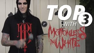 Top Three with Motionless In White