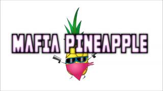 Mafia Pineapple - Exploring Space [FREE DOWNLOAD!]