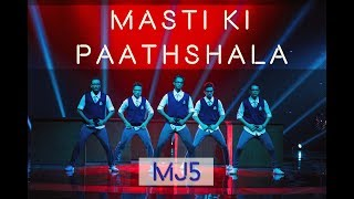 Masti Ki Paathshala | Rang De Basanti | Dance Champions MJ5