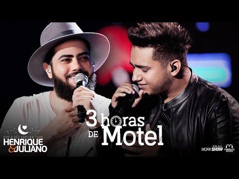 Henrique e Juliano - 3 HORAS DE MOTEL - DVD O Céu Explica Tudo