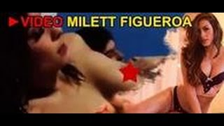 Nuevo Video porno Milett Figueroa | miralo antes que lo borren