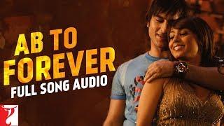 Ab To Forever - Full Song Audio   Ta Ra Rum Pum   KK   Shreya   Vishal   Vishal & Shekhar