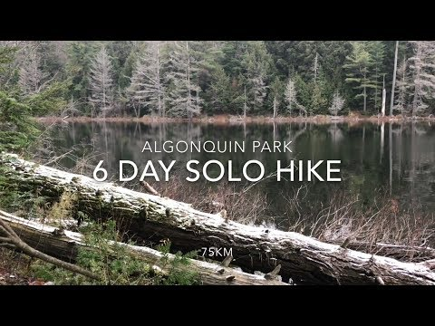 6 Day Solo Hike In Algonquin Park Canada Western Uplands Trail