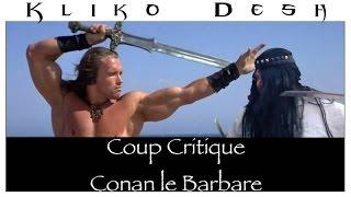 Coup Critique - Conan Le Barbare