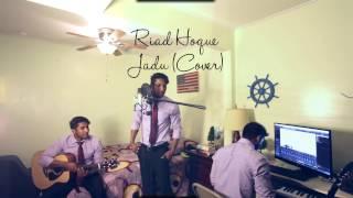 Riad Hoque - Jadu (Cover)