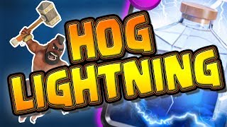 HOG RIDER + LIGHTNING = Insanely Powerful! - Clash Royale