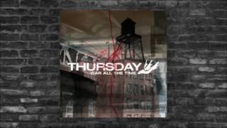Thursday - War All The Time [Full Album]