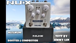 NUX Masamune Booster & Compressor Test By Jimmy Lin