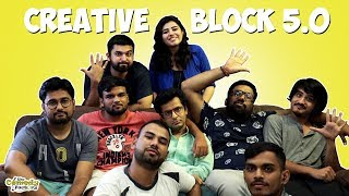 Creative block 5.0 || The Comedy Factory