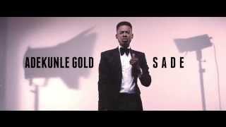 Adekunle Gold   Sade [Official Video]: Freeme TV