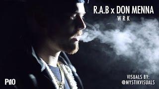 P110 - R.A.B x Don Menna - Wrk [Net Video]