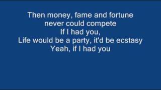 If I had you - Adam Lambert + Lyrics