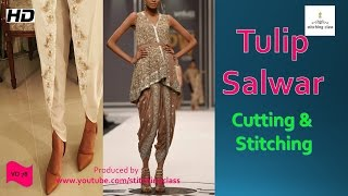 Tulip Salwar Cutting and Stitching | Drafting | Pattern |