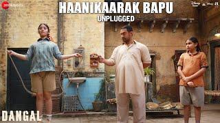 Haanikaarak Bapu  Unplugged  Dangal  Aamir Khan  Pritam  Amitabh B  Releasing 23rd Dec