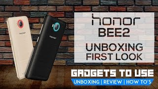 Honor Bee 2 India Unboxing, Pros, Cons, Comparison | Gadgets To Use