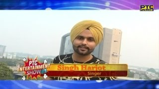 Singh Harjot talks about his new song | Shounk Gabru De | PTC Entertainment Show | PTC Punjabi