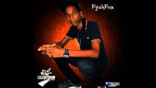 Fyah Fox-Floss alot. (Boomie Riddim)