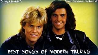 Những bài hát hay nhất của MODERN TALKING - Collection