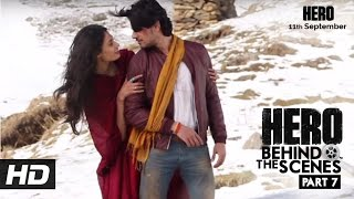 Hero | Behind The Scenes - Part 7 | Sooraj & Athiya's favourite Song