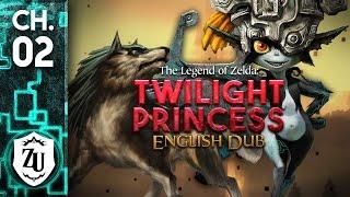 Twilight Princess: English Dub - Chapter 2