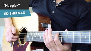 HAPPIER - Ed Sheeran Guitar Lesson Tutorial - Fingerstyle Chords NO CAPO