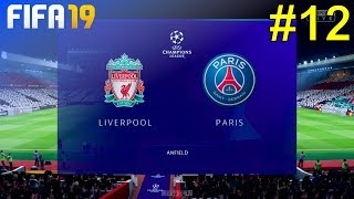 FIFA 19 - Liverpool Career Mode #12: vs. Paris Saint Germain (Champions League)