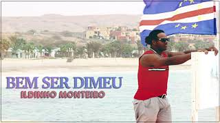 ILDINHO MONTEIRO | BEM SER DIMEU