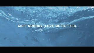 Ain't Nobody (Loves Me Better) ft. Jasmine Thompson • Felix Jaehn