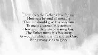 How Deep The Father's Love - King's Kaleidoscope
