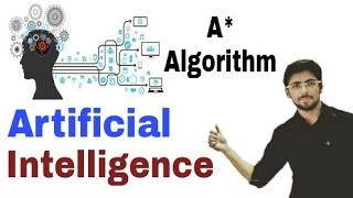 A* algorithm in artificial intelligence in hindi   a* algorithm in ai   a* algorithm with example